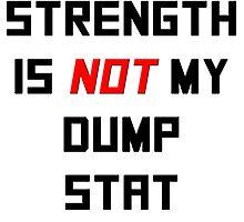 Strength is NOT my dump stat by noahhk
