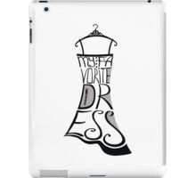 Silhouette of woman dress from words My favorite dress iPad Case/Skin