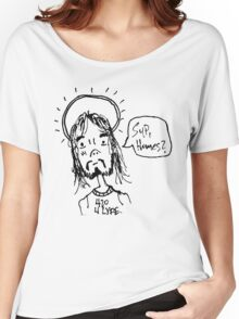 Jesus - Sup, Homes? Women's Relaxed Fit T-Shirt