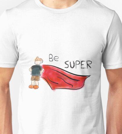 Be Super Unisex T-Shirt