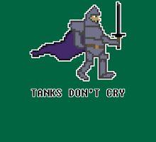 Tanks Don't Cry Unisex T-Shirt