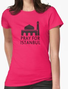 Pray for Istanbul Womens Fitted T-Shirt