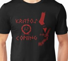 Kratos is Coming Unisex T-Shirt