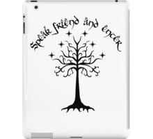 Speak friend and enter , Black iPad Case/Skin