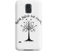 Speak friend and enter , Black Samsung Galaxy Case/Skin