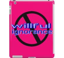 Ban Willful Ignorance (blue) iPad Case/Skin