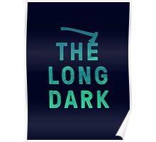 The Long Dark Poster