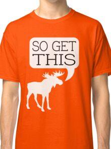 So Get This v2 Classic T-Shirt