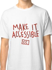 Make It Accessible Captioning Tank Classic T-Shirt