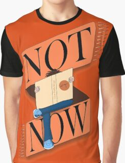 Not now, I'm reading Graphic T-Shirt