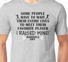 Baseball Dad - I raised my favorite player (Black print) T-Shirt