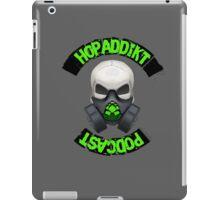 Hop Addikt Podcast iPad Case/Skin