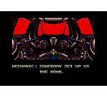 Zero Wing - Somebody set us up the bomb. Photographic Print