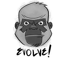 Tough Gorilla says EVOLVE! by frankyplata