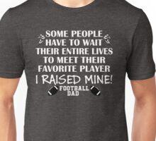 Football Dad - I raised my favorite player (White print) T-Shirt