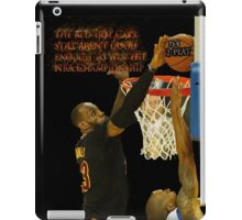 Lebron blocking the haters iPad Case/Skin