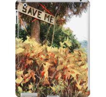 Save Me  iPad Case/Skin