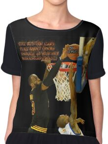 Lebron blocking the haters Chiffon Top