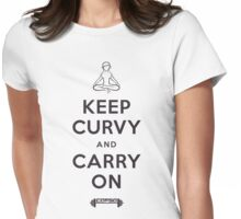 Keep Curvy and Carry On - Black Text Womens Fitted T-Shirt