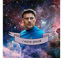 I Hate Space - Leonard McCoy Photographic Print