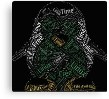 Linux is only free if your time has no value Canvas Print