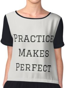 Practice Makes Perfect Women's Chiffon Top