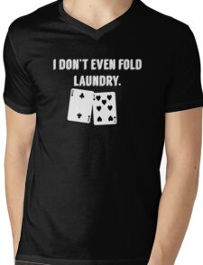 FOLD LAUNDRY FUNNY POKER Mens V-Neck T-Shirt