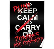 RUN ZOMBIES ARE COMING! Poster