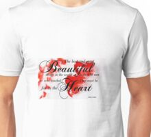 Best and Beautiful...By Curt Vinson Unisex T-Shirt