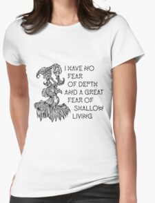No Fear of Depth Womens Fitted T-Shirt