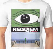 Requiem for a meme Unisex T-Shirt