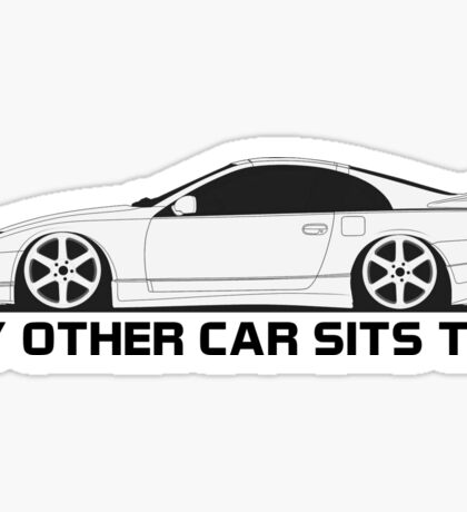 My z32 Sits Too Sticker