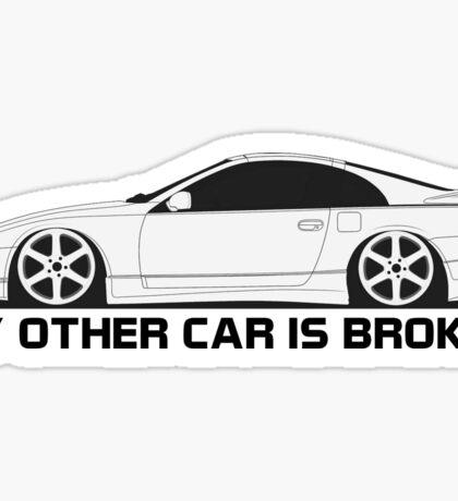 z32 Other Car is Broken Sticker