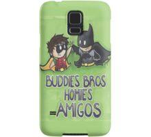 Buddies Bros Homies Amigos! Samsung Galaxy Case/Skin