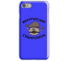 Heavyweight Champignon iPhone Case/Skin