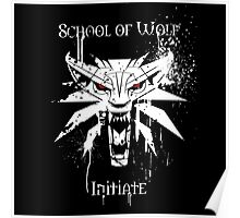 School of Wolf Initiate Poster