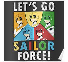 Let's Go Sailor Force Poster