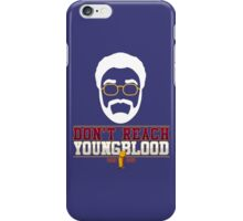Don't Reach Youngblood - All In 2016 iPhone Case/Skin