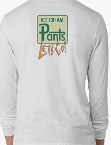 Ice cream pants, lets go! Logo Long Sleeve T-Shirt