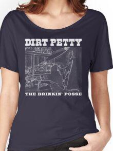 "Dirt Petty and The Drinkin' Posse ""Preacher Man"" T Shirt Women's Relaxed Fit T-Shirt"