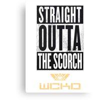 Straight Outta The Scorch Canvas Print