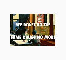 SAME DRUGS - CHOP SUEY Unisex T-Shirt