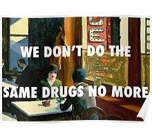 SAME DRUGS - CHOP SUEY Poster