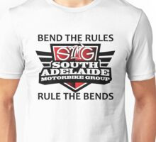 South Adelaide Motorbike Group Rule the bends Unisex T-Shirt