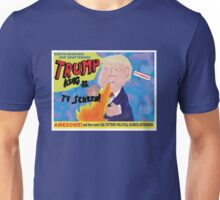 Trump! King of the TV Screen Unisex T-Shirt
