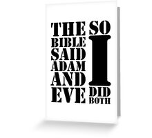 The bible said Adam and Eve so I did both Greeting Card