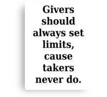 Givers and takers Canvas Print