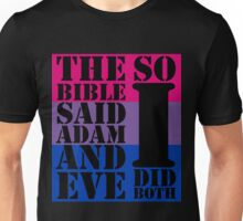 The bible said Adam and Eve so I did both bisexual flag Unisex T-Shirt