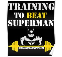 TRAINING TO BEAT SUPERHEROES Poster