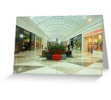 New Arcade at the Shopping Mall - Werribee Plaza, Vic. Australia Greeting Card